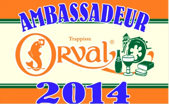 The Orval Ambassador label for 2014.
