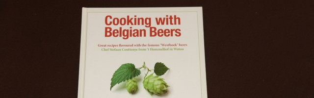 """Cooking with Belgian Beers"" by Stefaan Couttenye, 't Hommelhof"